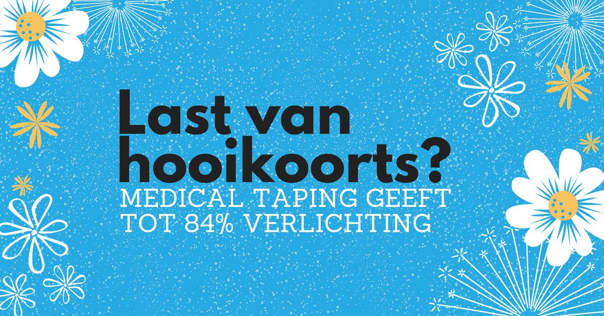 Last van hooikoorts en helpt medicatie niet? Medical taping geeft tot 84% verlichting!